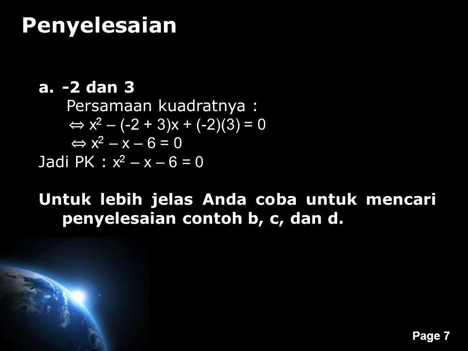 Penyelesaian -2 dan 3 Persamaan kuadratnya :