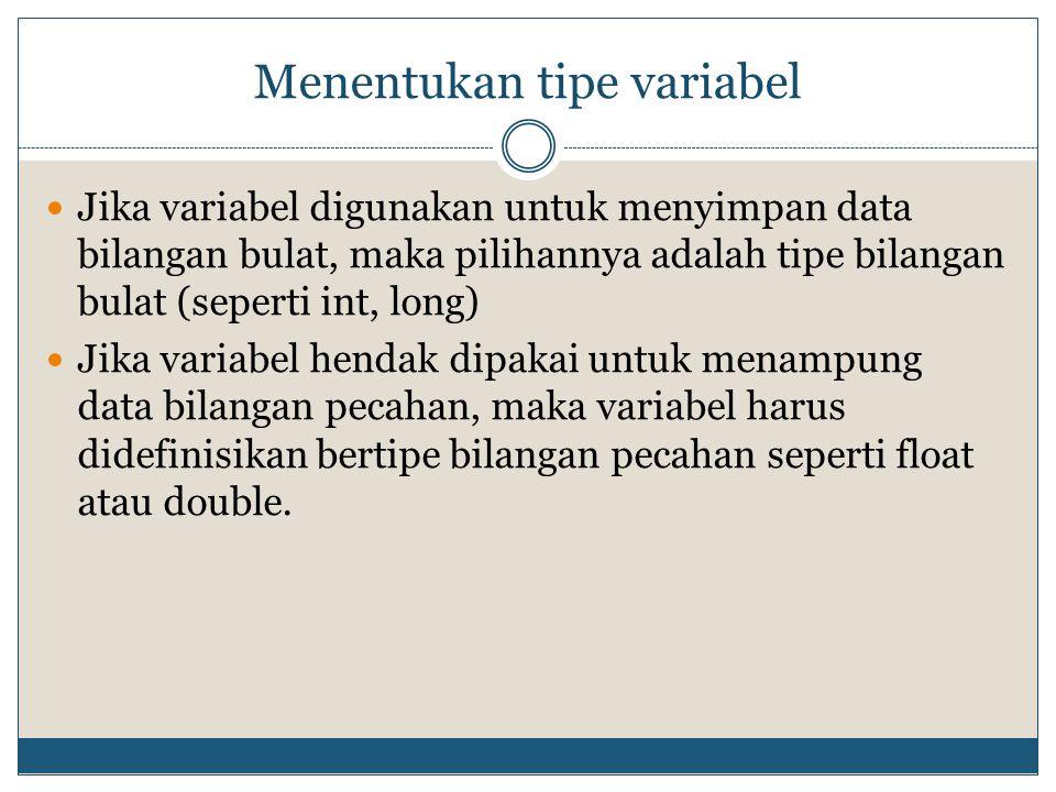 Menentukan tipe variabel