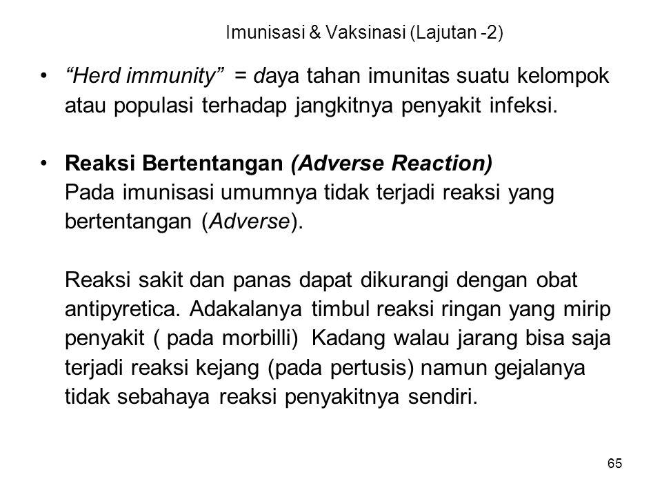 Imunisasi & Vaksinasi (Lajutan -2)