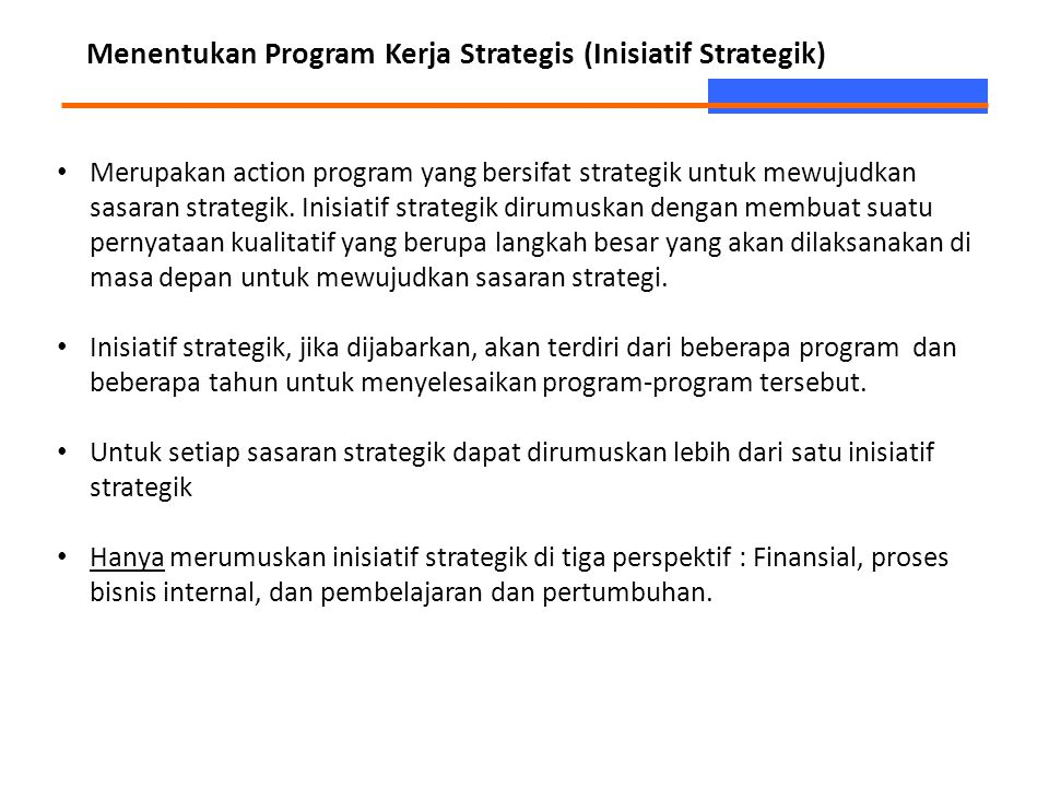 Menentukan Program Kerja Strategis (Inisiatif Strategik)
