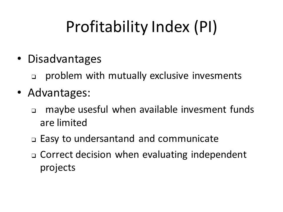 Profitability Index (PI)