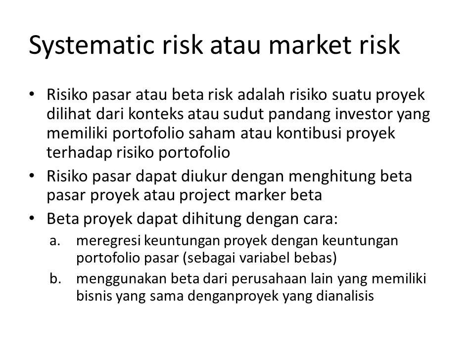 Systematic risk atau market risk