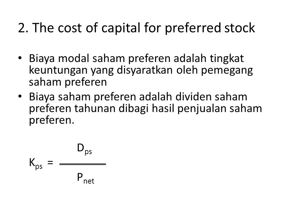 2. The cost of capital for preferred stock