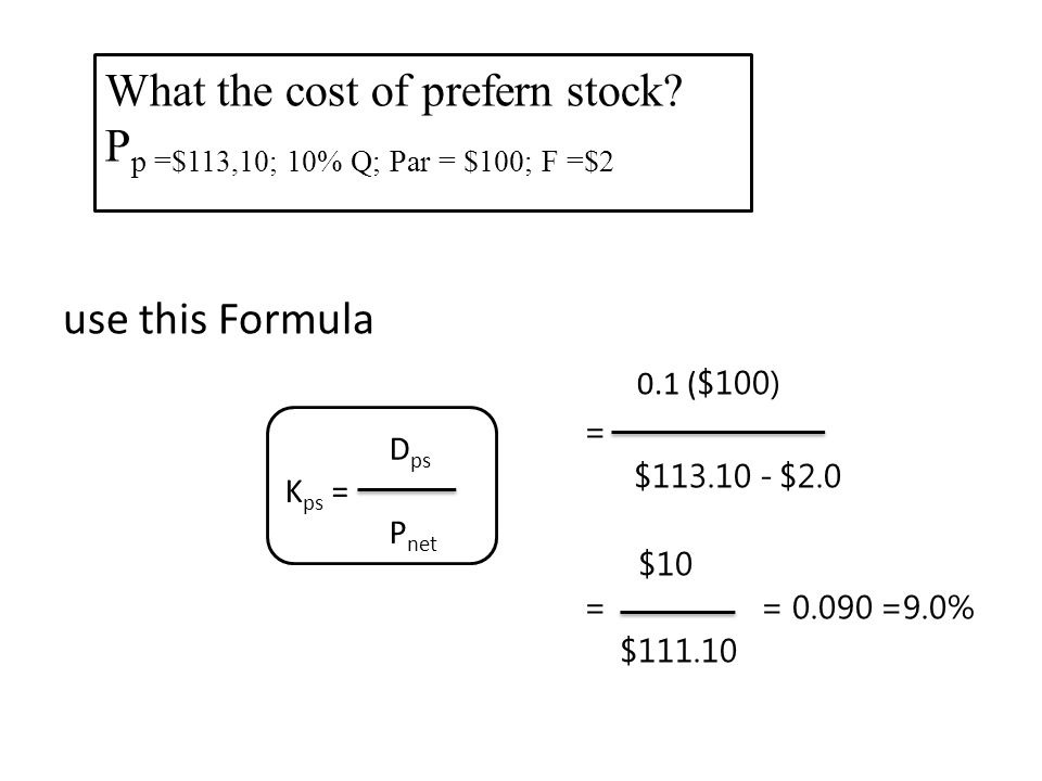 What the cost of prefern stock Pp =$113,10; 10% Q; Par = $100; F =$2