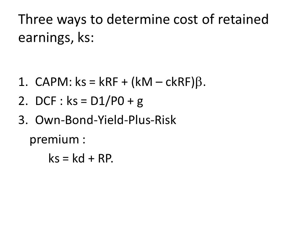 Three ways to determine cost of retained earnings, ks: