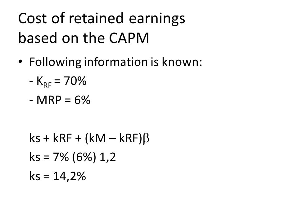 Cost of retained earnings based on the CAPM