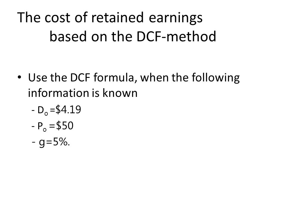 The cost of retained earnings based on the DCF-method
