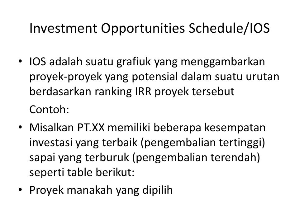 Investment Opportunities Schedule/IOS