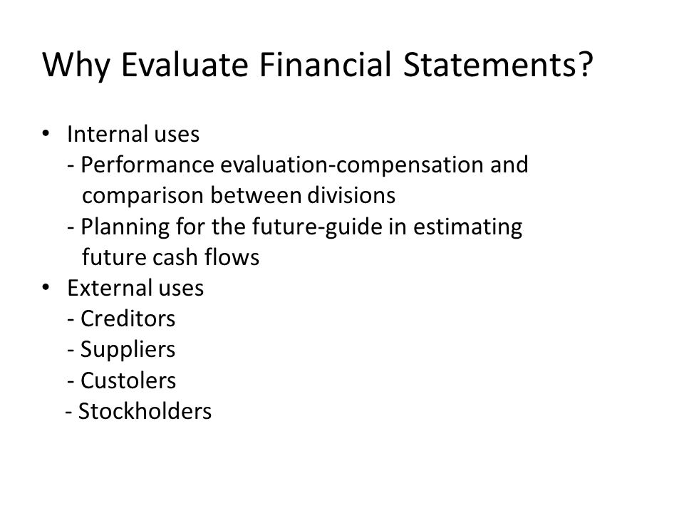 Why Evaluate Financial Statements
