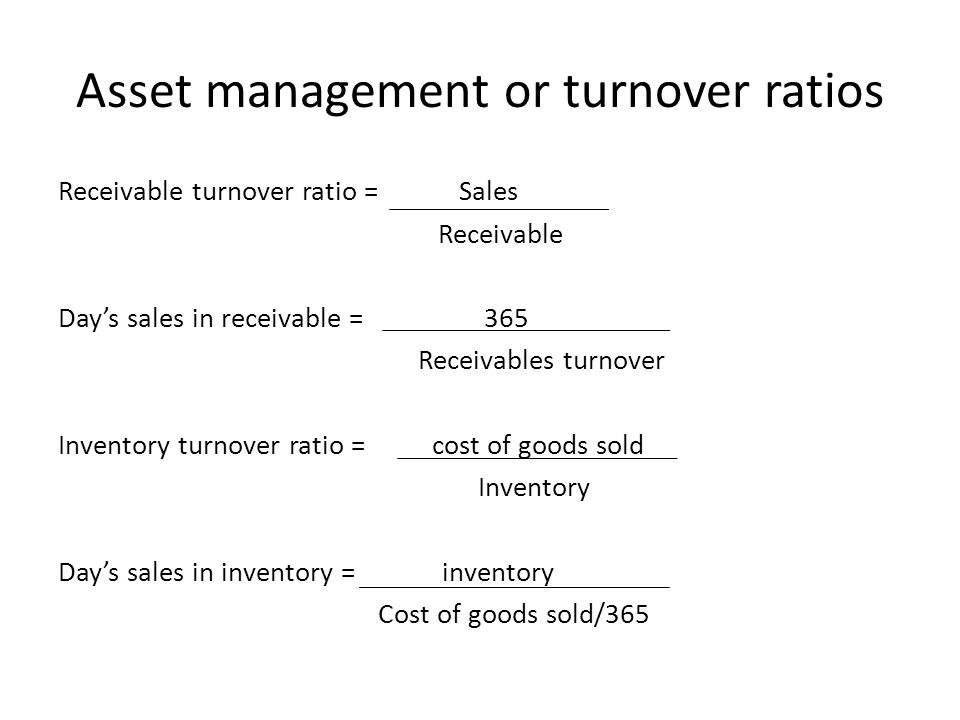 Asset management or turnover ratios