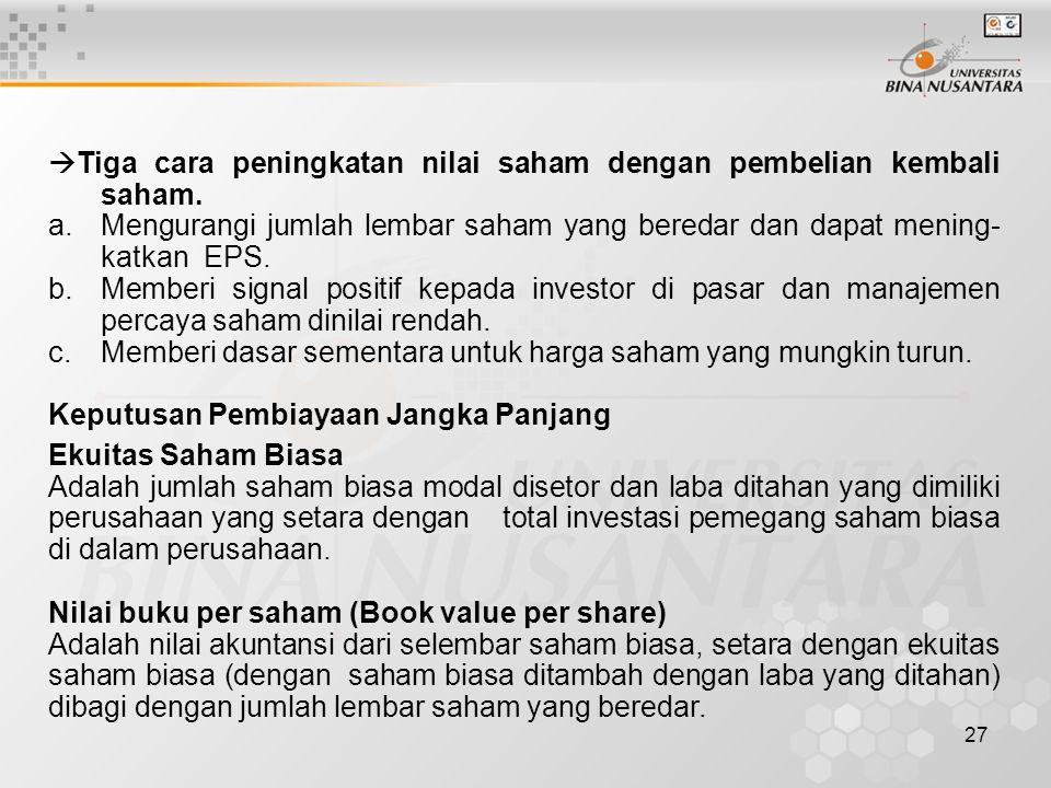 Tiga cara peningkatan nilai saham dengan pembelian kembali saham.