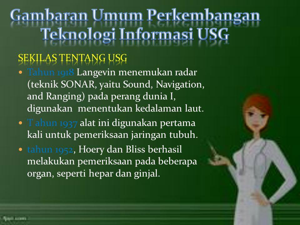 Gambaran Umum Perkembangan Teknologi Informasi USG