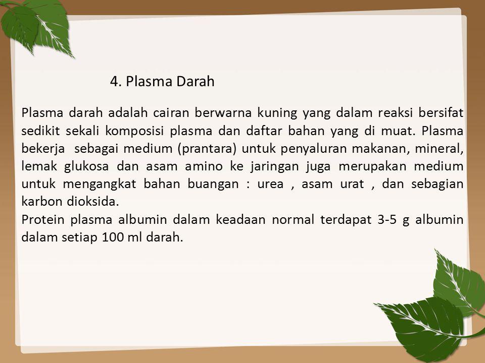 4. Plasma Darah