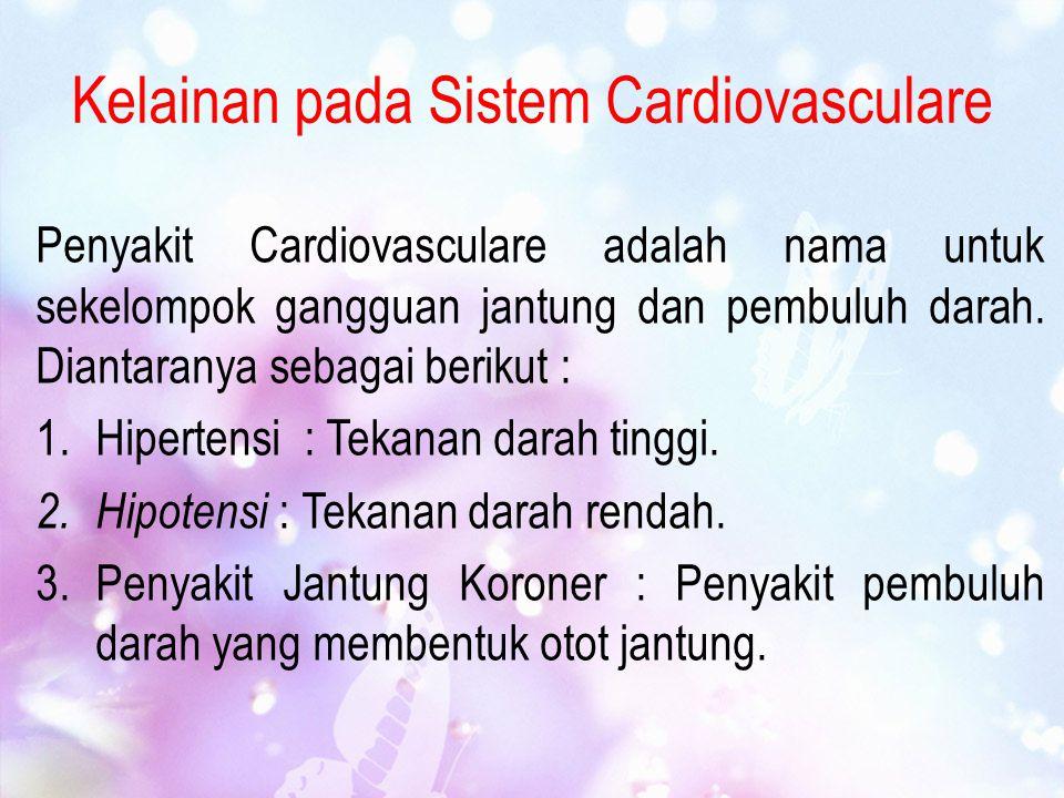 Kelainan pada Sistem Cardiovasculare