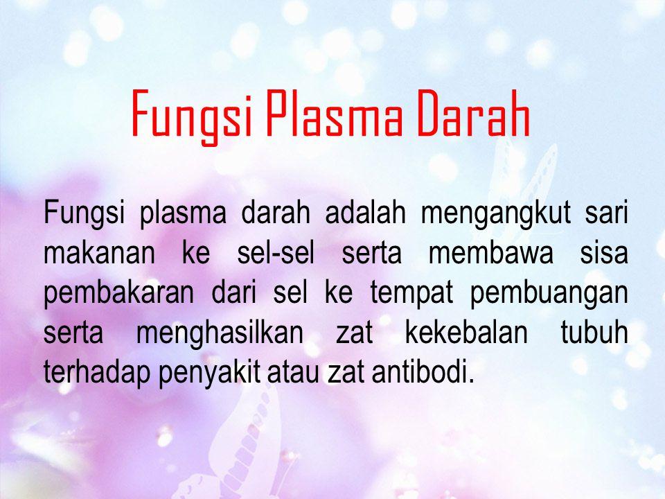 Fungsi Plasma Darah