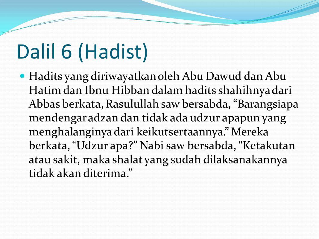 Dalil 6 (Hadist)