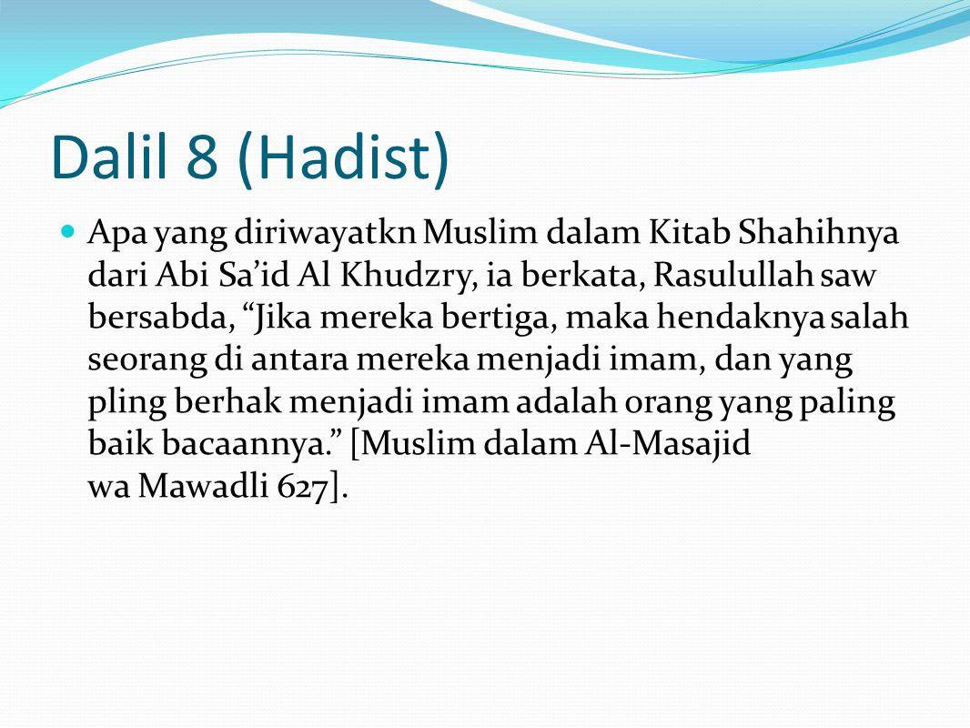 Dalil 8 (Hadist)