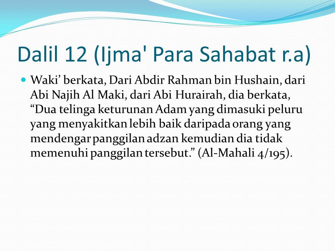 Dalil 12 (Ijma Para Sahabat r.a)
