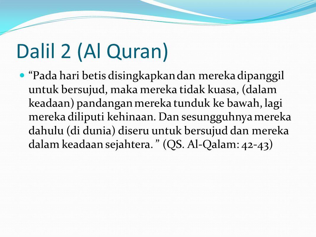 Dalil 2 (Al Quran)