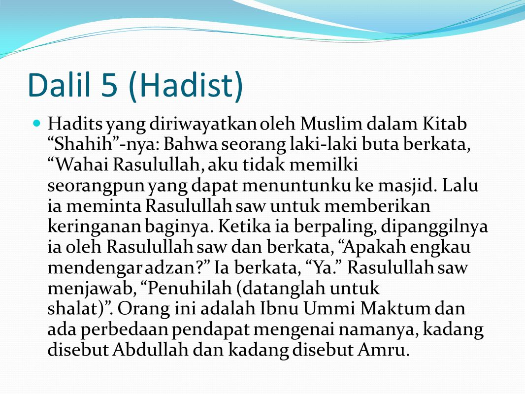 Dalil 5 (Hadist)