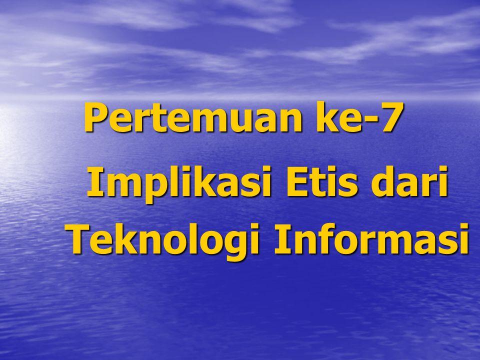 Implikasi Etis dari Teknologi Informasi
