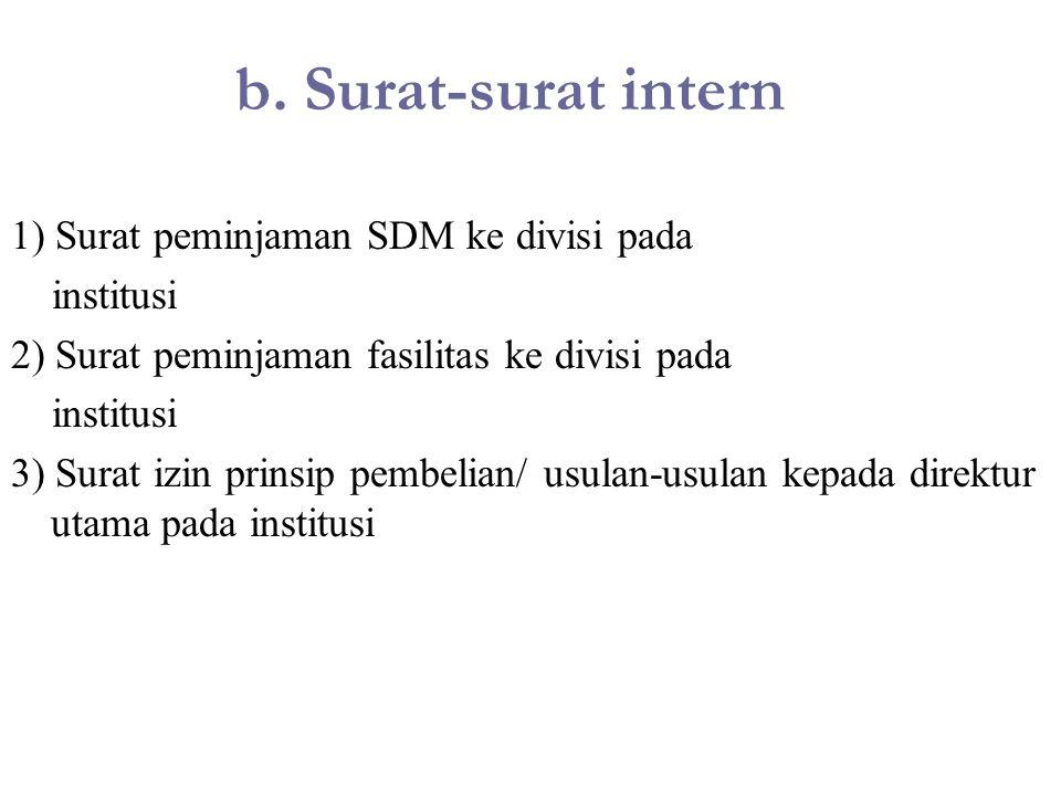 b. Surat-surat intern