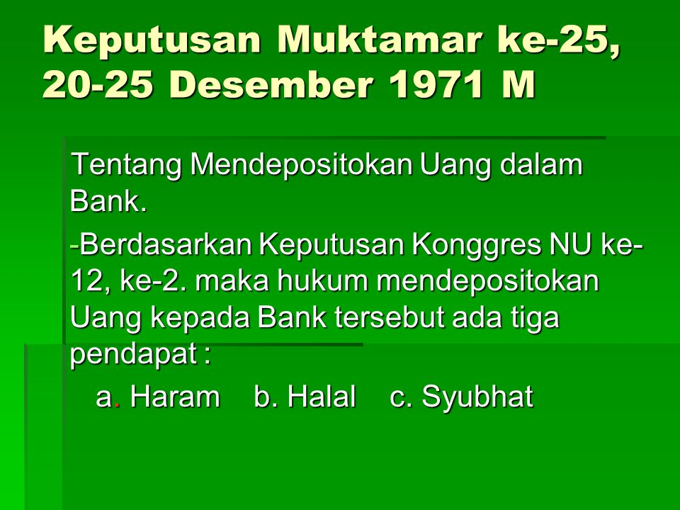 Keputusan Muktamar ke-25, 20-25 Desember 1971 M