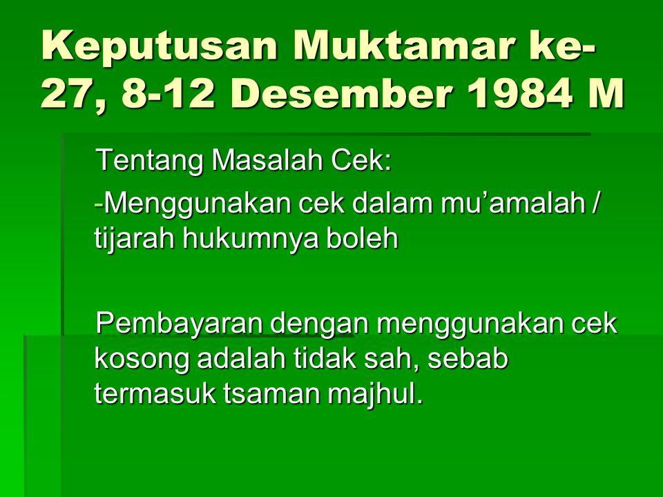 Keputusan Muktamar ke-27, 8-12 Desember 1984 M