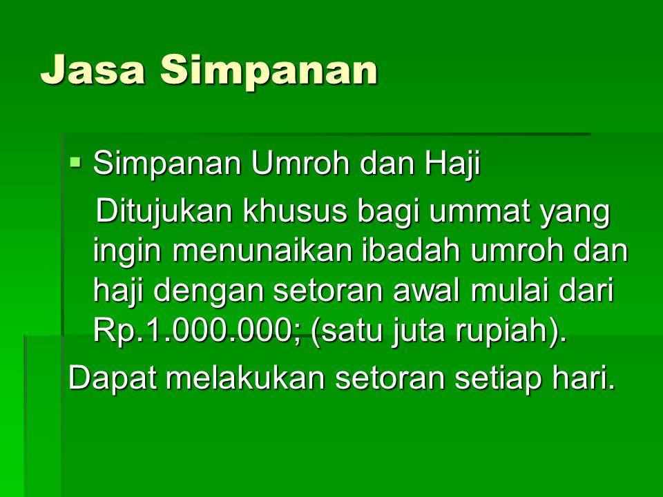 Jasa Simpanan Simpanan Umroh dan Haji