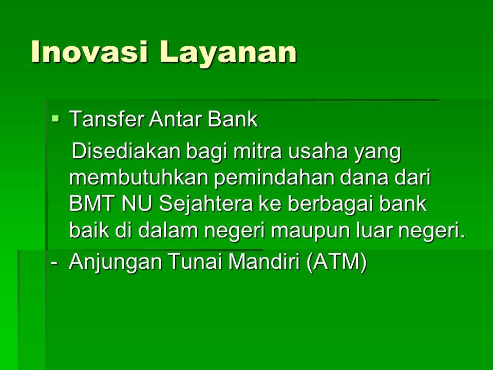Inovasi Layanan Tansfer Antar Bank - Anjungan Tunai Mandiri (ATM)