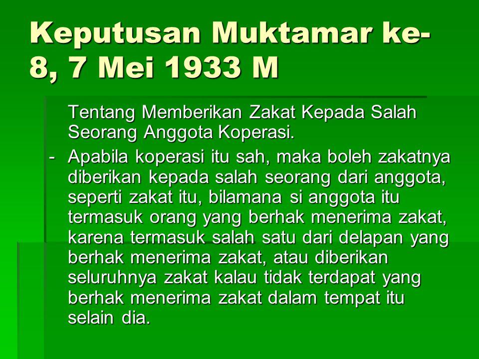 Keputusan Muktamar ke-8, 7 Mei 1933 M