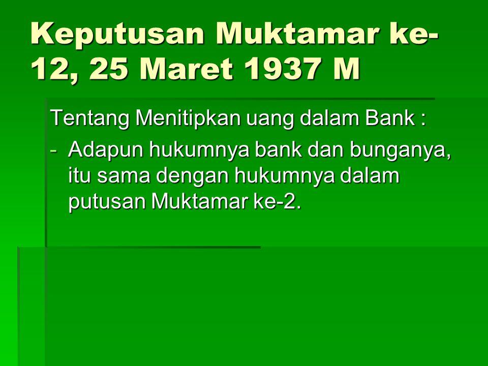Keputusan Muktamar ke-12, 25 Maret 1937 M
