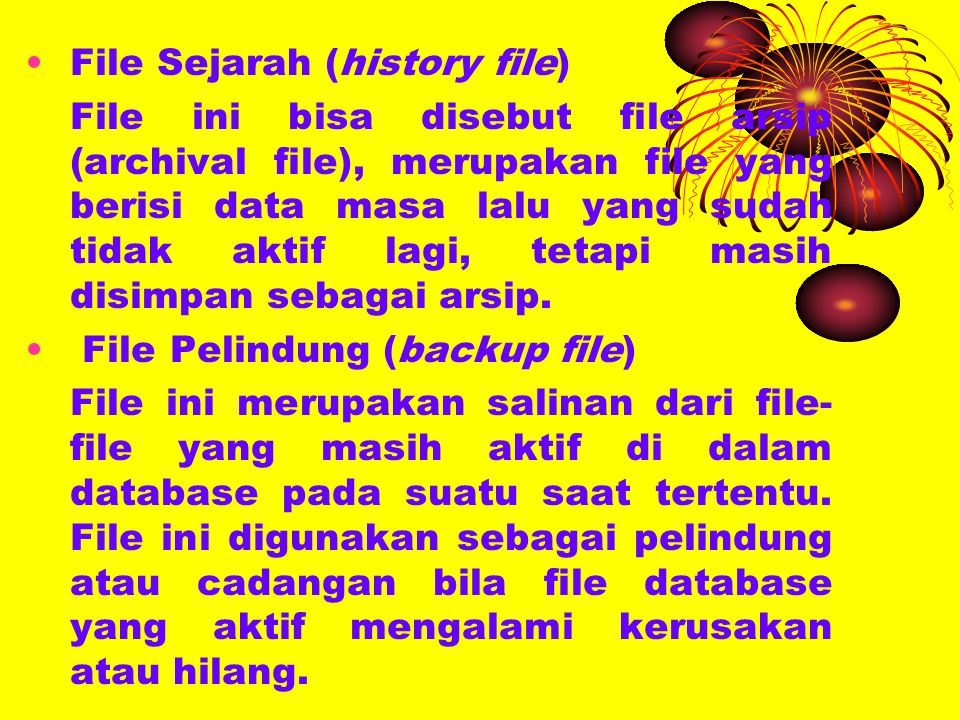 File Sejarah (history file)
