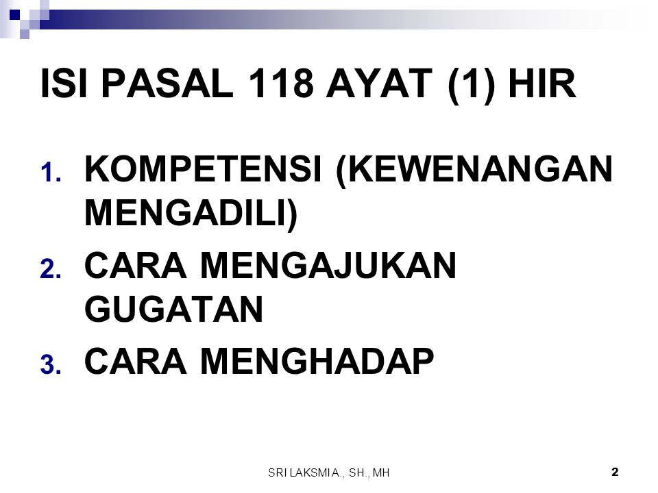 ISI PASAL 118 AYAT (1) HIR KOMPETENSI (KEWENANGAN MENGADILI)