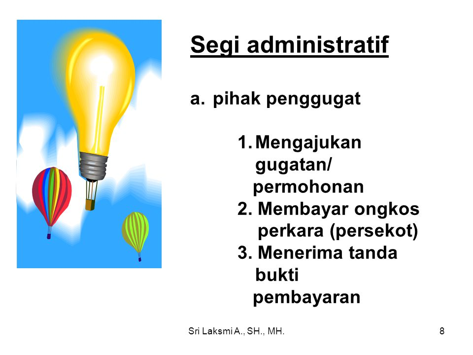 Segi administratif pihak penggugat Mengajukan gugatan/ permohonan