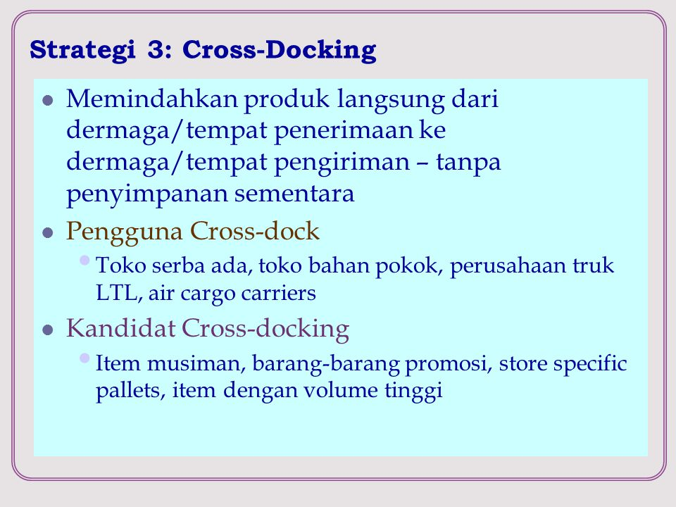 Strategi 3: Cross-Docking