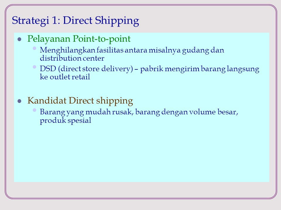 Strategi 1: Direct Shipping