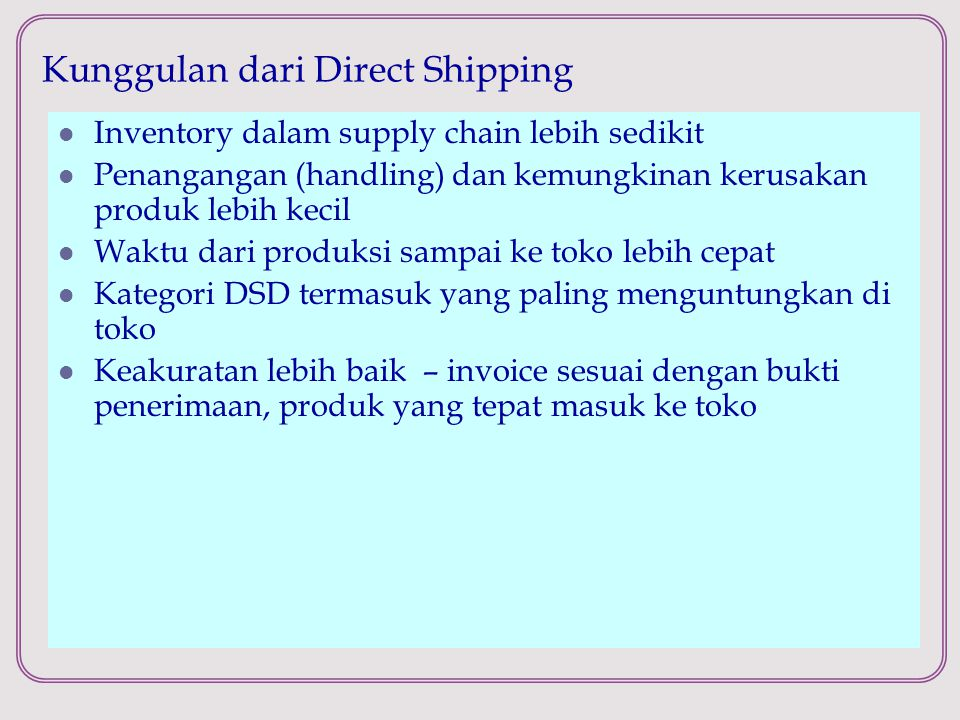 Kunggulan dari Direct Shipping