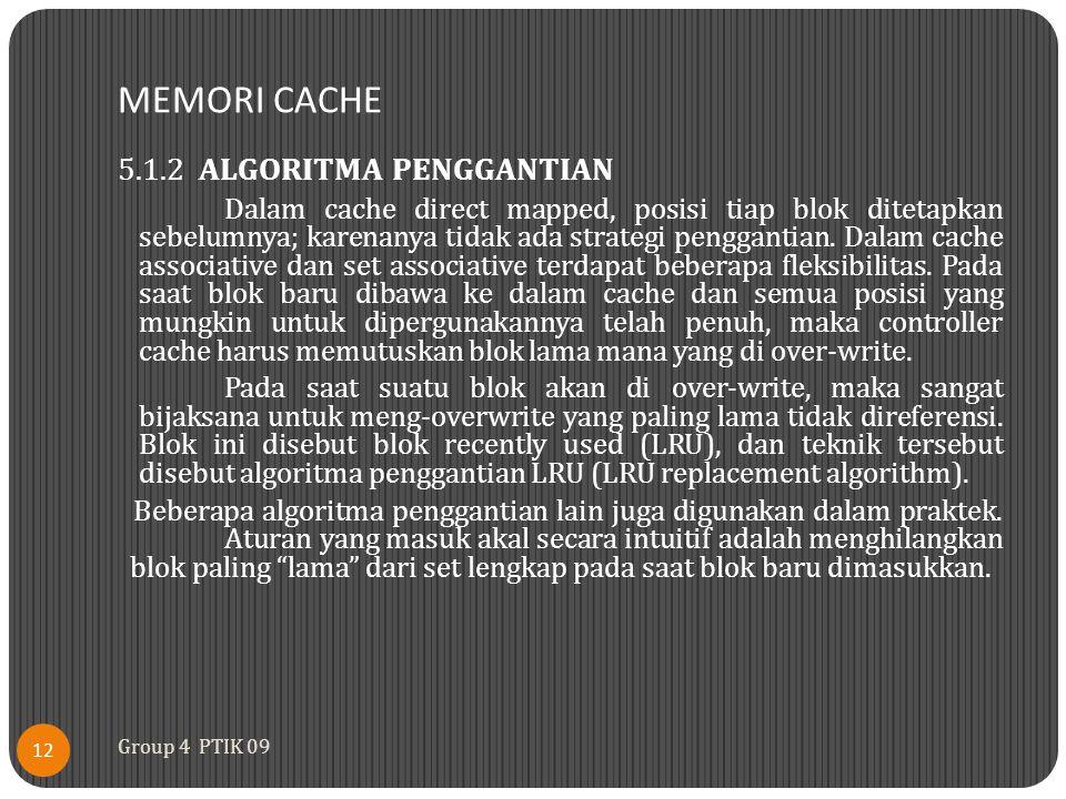 MEMORI CACHE 5.1.2 ALGORITMA PENGGANTIAN