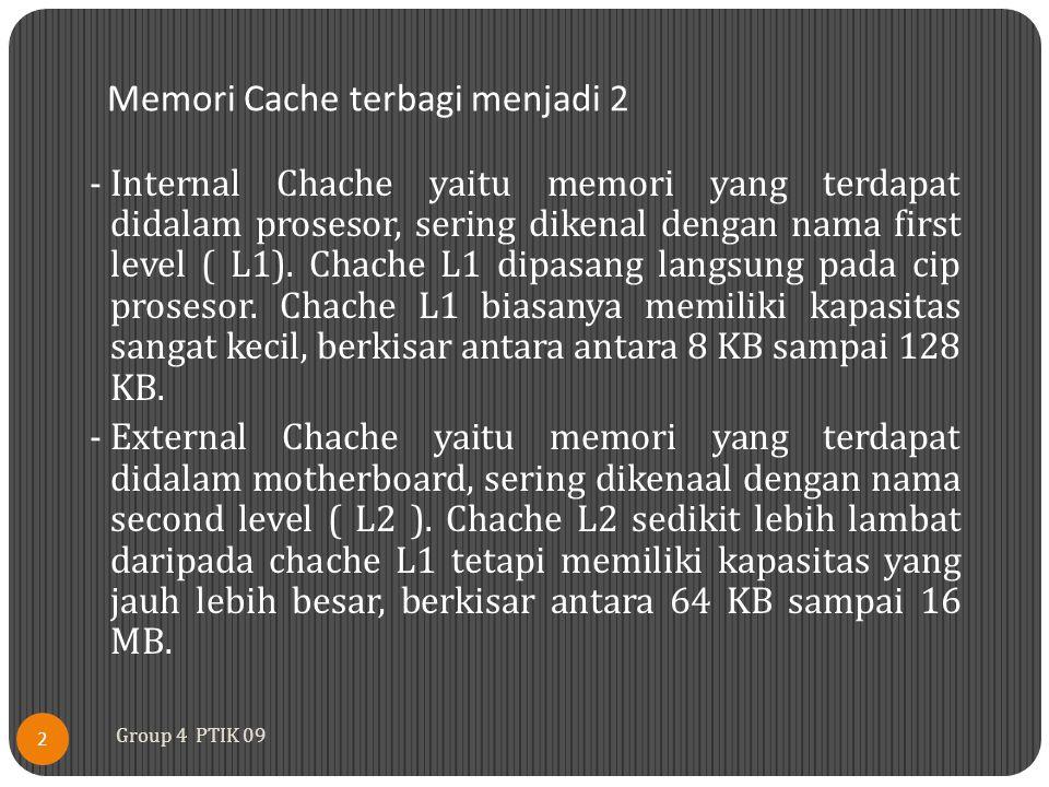 Memori Cache terbagi menjadi 2