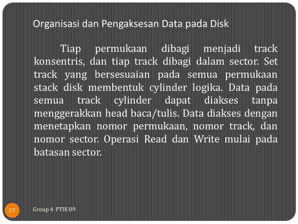 Organisasi dan Pengaksesan Data pada Disk