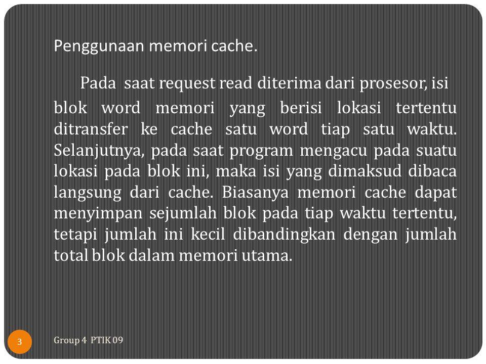 Penggunaan memori cache.