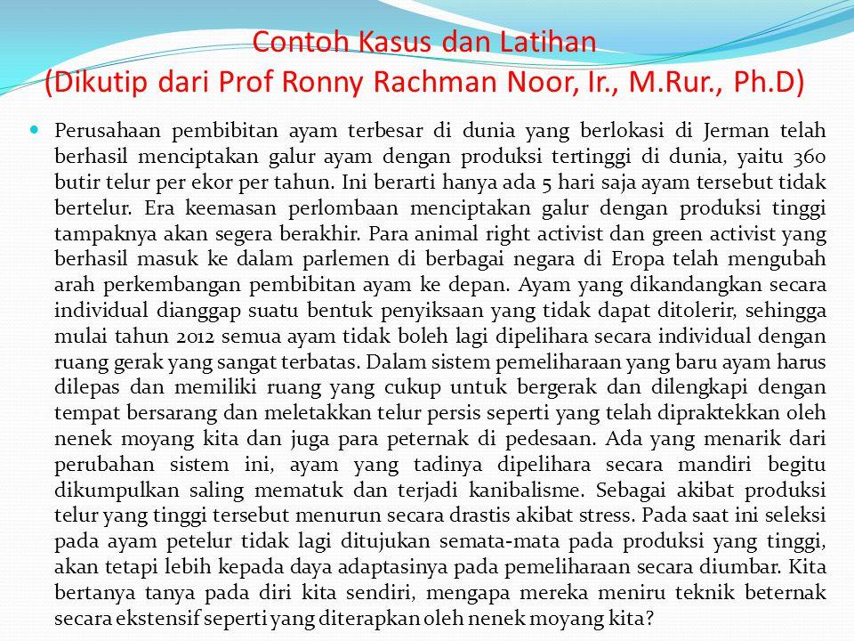 Contoh Kasus dan Latihan (Dikutip dari Prof Ronny Rachman Noor, Ir., M.Rur., Ph.D)