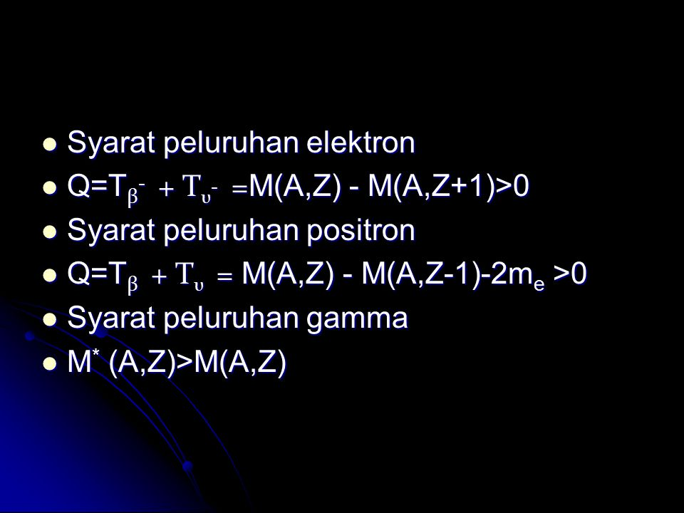 Syarat peluruhan elektron