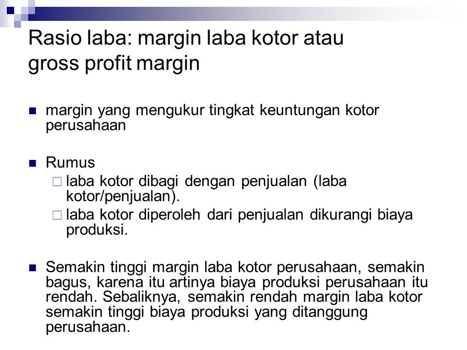 Rasio laba: margin laba kotor atau gross profit margin