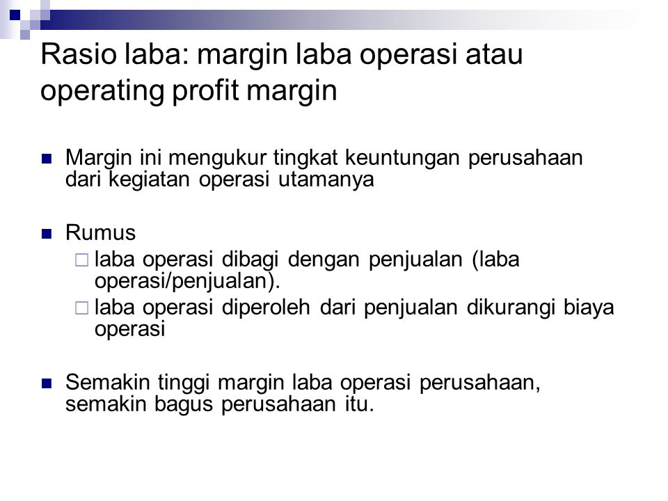 Rasio laba: margin laba operasi atau operating profit margin