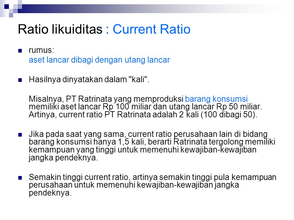 Ratio likuiditas : Current Ratio