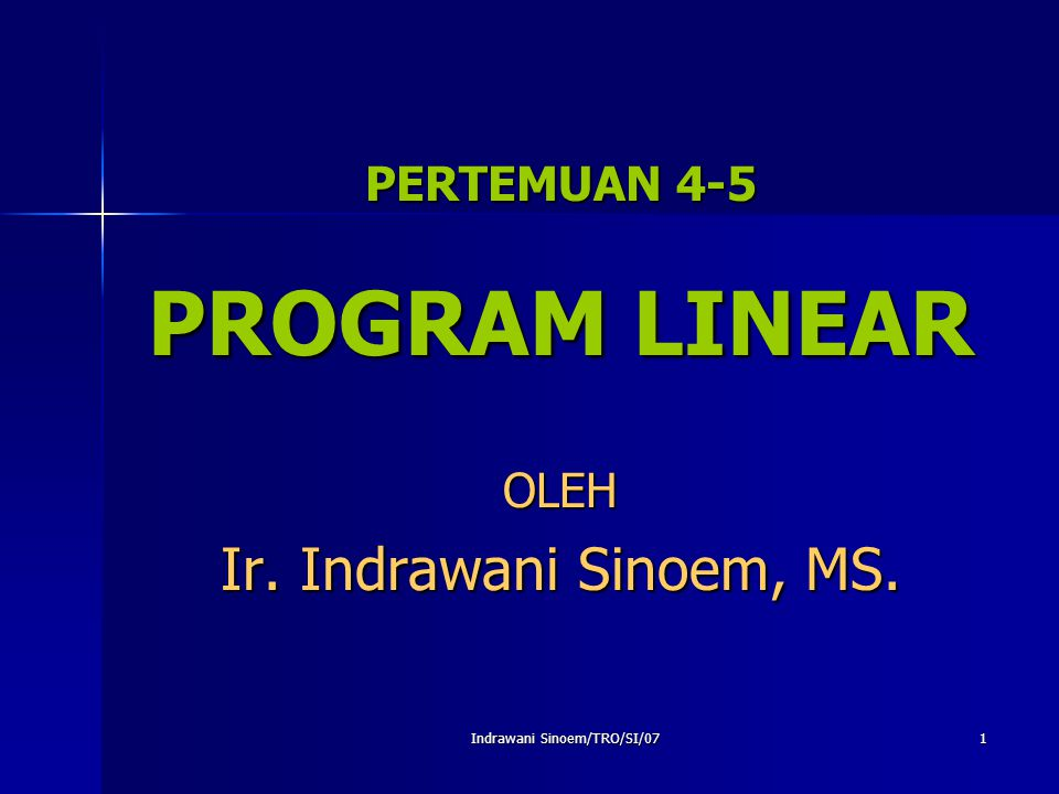 PERTEMUAN 4-5 PROGRAM LINEAR