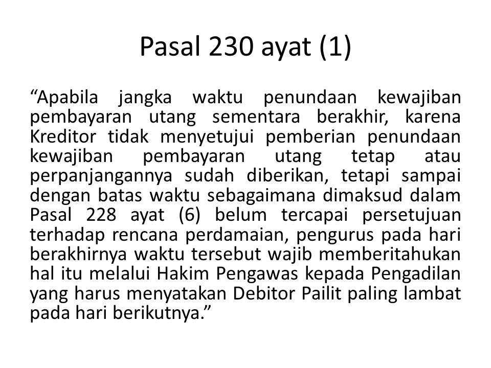 Pasal 230 ayat (1)