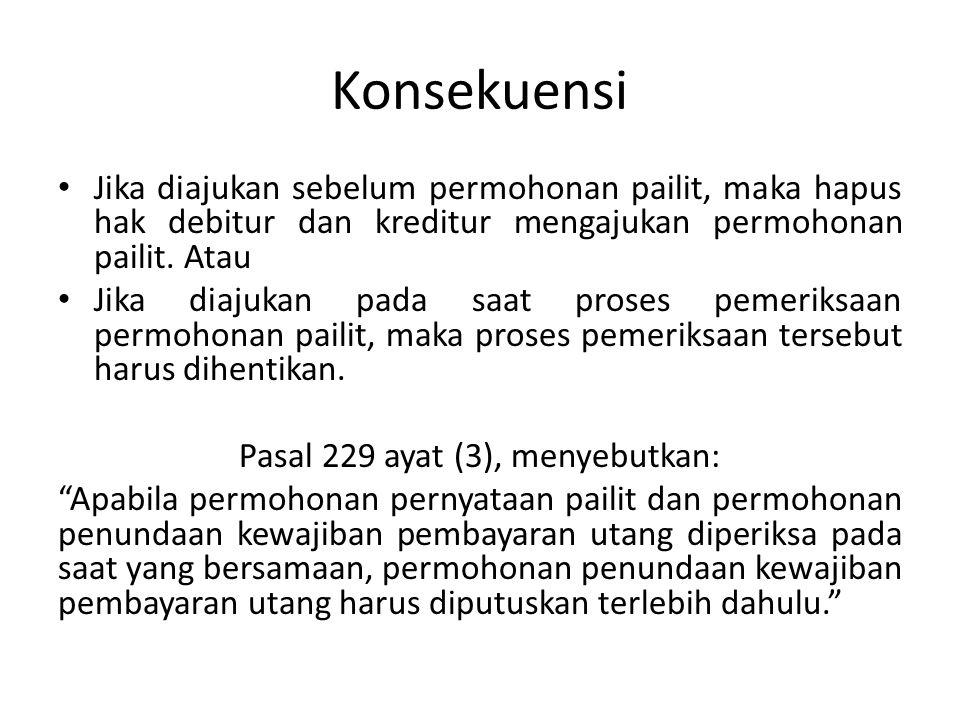 Pasal 229 ayat (3), menyebutkan: